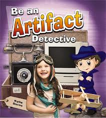 Be an Artifact Detective - Be a Document Detective