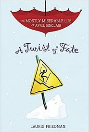 A Twist of Fate - The Most Miserable Life of April Sinclair Book Seven