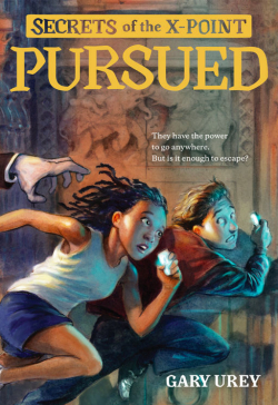 Pursued: Secrets of the X Point #1