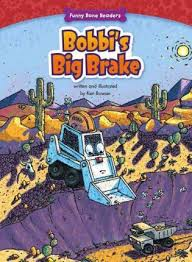 Bobbi's Big Brake: Funny Bone Readers - Truck Pals on the Job