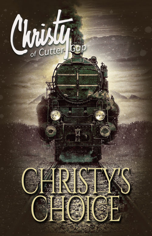 Christy's Choice: Christy of Cutter Gap #6