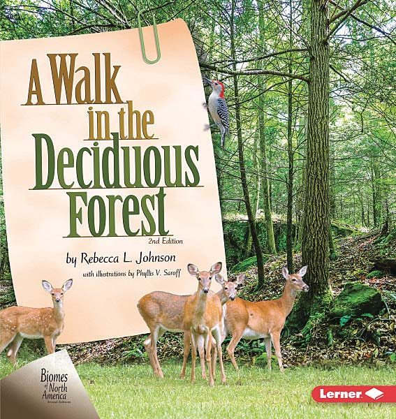Biomes of North America Second Editions: A Walk in the Deciduous Forest, 2nd Edition