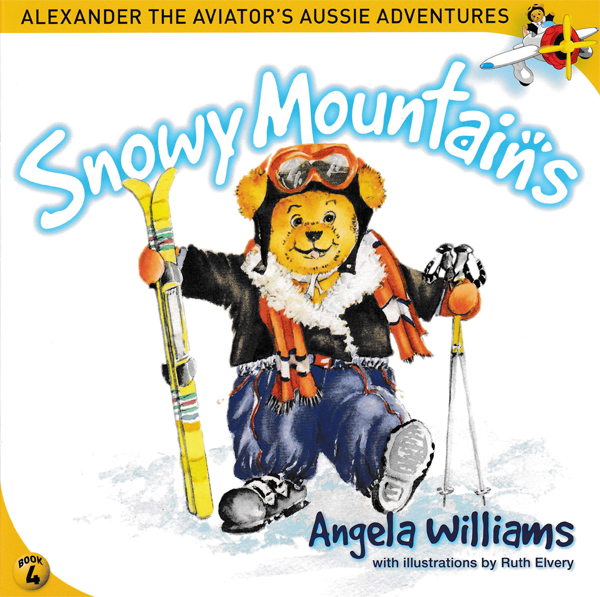 Alexander the Aviator's Aussie Adventures: Snowy Mountains