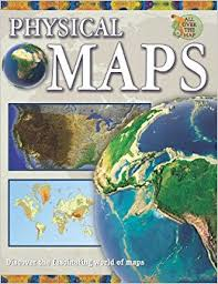 All Over The Map: Physical Maps