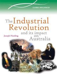 A Nation in the Making: The Industrial Revolution in Australia