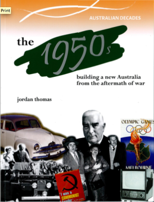 A Nation in the Making: The 1950s - Australian Decades