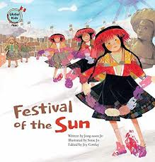 Festival of the Sun - Global Kids Countries Peru