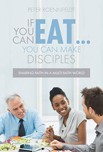 If You Can Eat... You Can Make Disciples